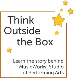 Learn the story behind MusicWorks! Studio of Performing Arts